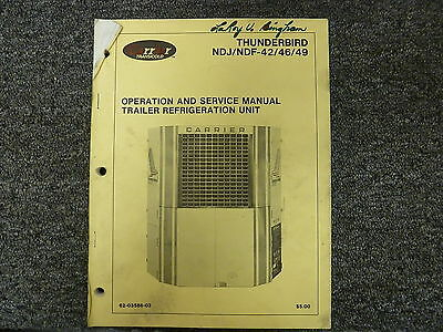 Carrier Thunderbird Trailer Refrigeration Unit Owner  Service Repair Manual