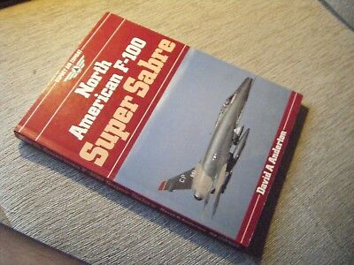 North American F-100 Super Sabre   Osprey Air Combat   David A Anderton