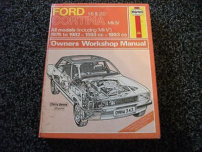 Haynes Owners Workshop Manual for Ford Cortina MkIV Mk4 1600/2000 1976 to 1978