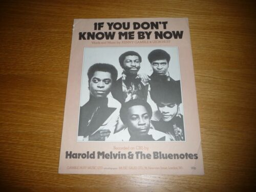 HAROLD MELVIN & BLUENOTES IF YOU DONT KNOW ME BY NOW ORIG UK 1972 SHEET MUSIC