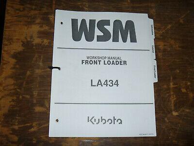 Kubota La434 Front Loader Shop Service Repair Manual