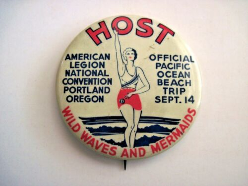 """Vintage """"Host"""" """"American Legion National Convention"""" Portland, OR Button  *"""