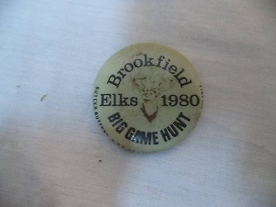 Vintage Button Ns Brookfield Elks 1980 Big Game Hunt Deer Buck Hunting