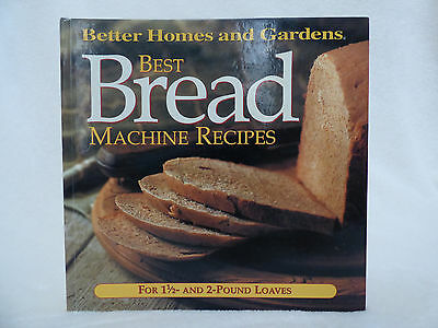 Best Bread Machine Recipes for 1.5 and 2 Pound Loaves by Better Homes & (Best Home Bread Machine)