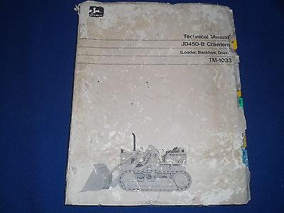 John Deere Jd-450b Loader Dozer Technical Service Shop Repair Manual Book Tm1033