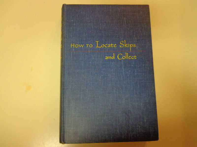 How to Locate Skips and Collect 1948 Vintage Bill Debt Collection Banking