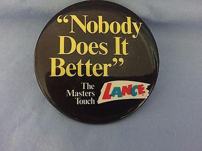 "Lance Vintage  ""Nobody Does It Better""  1978 Sales Promotion Theme Button"