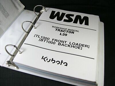 Kubota L39 Tractor Service Manual With Tl1000 Front Loader Bt1000 Backhoe Repair