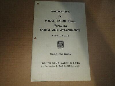 Parts List No. 30-b C1947 9 Inch South Bend Lathes Lathe Works Models A B C