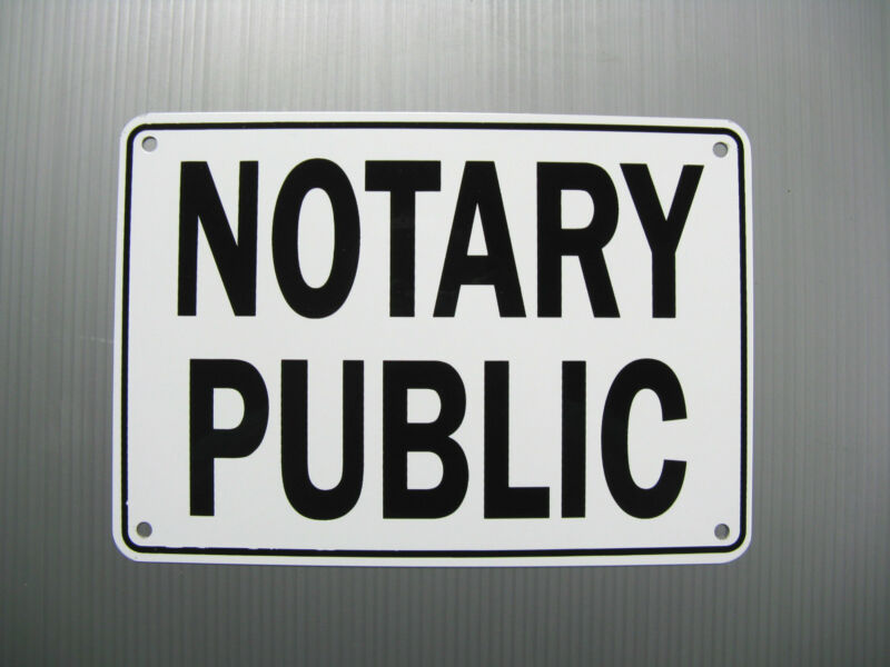 """NOTARY PUBLIC"" SERVICE  SIGN, METAL, HEAVY DUTY"