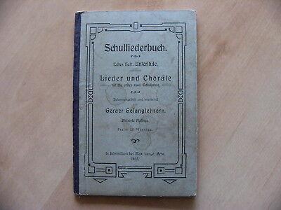 Schulliederbuch Lieder und Choräle Geraer Gesangslehrer 1905 Gera