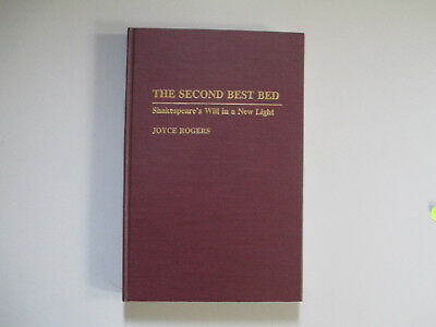 THE SECOND BEST BED-SHAKESPEARE'S WILL IN A NEW LIGHT-HARDCOVER
