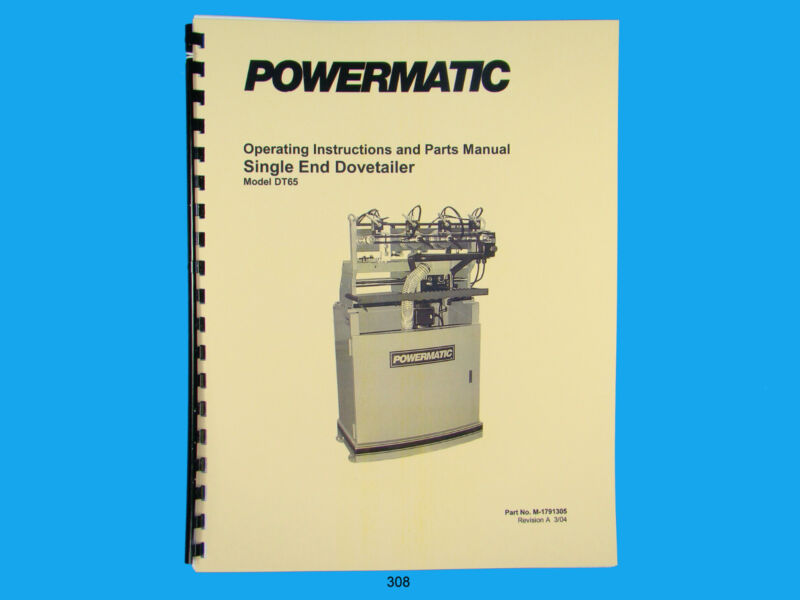 Powermatic Model DT65 Dovetailer Instruction & Parts Manual *308