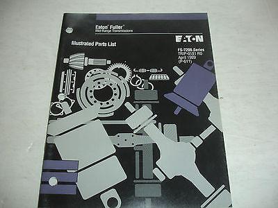 Eaton Fuller 6 Speed Transmission FS-7206 Series PARTS LIST Catalog Shop OEM
