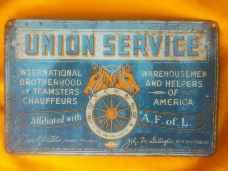 TIN 1939 ADVERTISING SIGN ORIGINAL Chauffeurs teamsters Union Service horse old