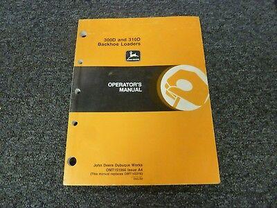 John Deere 300d 310d Backhoe Loader Owner Operator Maintenance Manual Omt151966