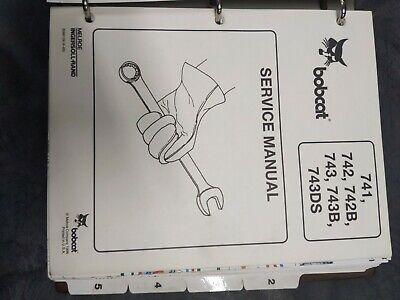 Bobcat 741 742 742b 743-743-b 743ds Service Manual