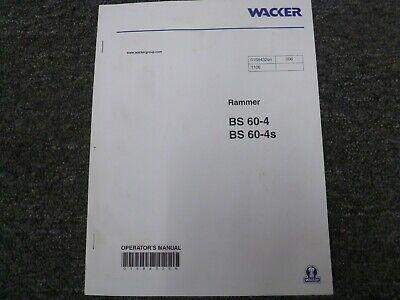 Wacker Bs60-4 Bs60-4s Vibratory Rammer Tamper Compactor Owner Operator Manual