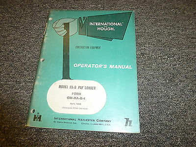 International Harvester Hough Ha-b Pay Wheel Loader Owner Operator Manual