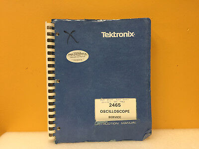 Tektronix 070-3831-00 2465 Oscilloscope Service Instruction Manual
