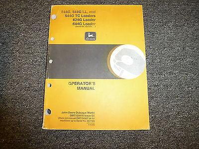 John Deere 544g Ll Tc 624g 644g Loader Owner Operator Manual Omt159816 Sn557739-