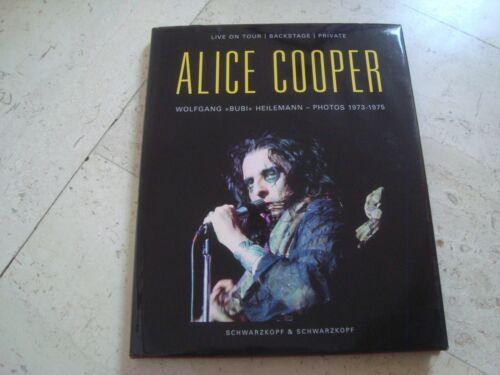 ALICE COOPER Live Tour Backstage Private 1973-1975 OOP*rare* book Bubi Heilemann