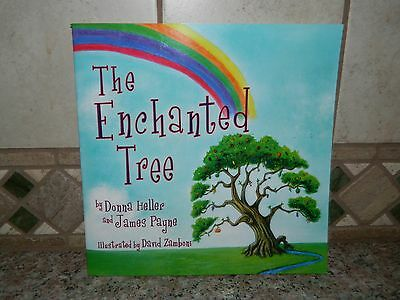 The Enchanted Tree Book By Donna Heller James Payne