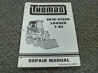 Thomas Model T83 Skid Steer Loader Shop Service Repair Manual Book