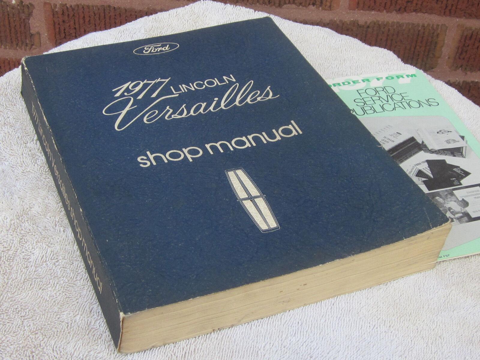 1977 Lincoln Versailles Shop Manual Original Service Book complete & intact