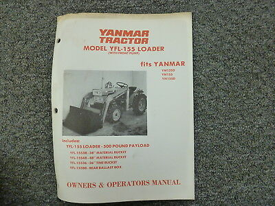 Yanmar Yfl155 Loader For Ym135d Ym155 Ym155d Tractor Owner Operator Manual