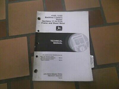 John Deere 410d 510d Backhoe Loader Body Frame Shop Service Repair Manual Tm1513