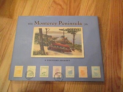 The Monterey Peninsula A Postcard Journey California Book