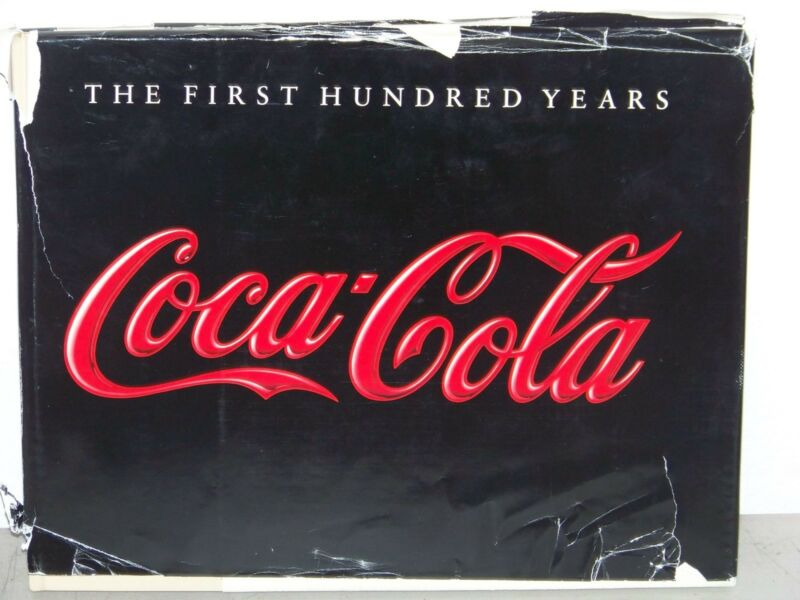 Coca Cola Book The First Hundred Years 1886 - 1986 Limited Publication 110 Pages