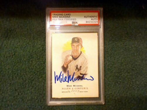 Mike Mussina Hand Signed PSA Authenticated 2007 A&G Card Yankees HOF