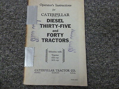 Caterpillar Cat Thirty Five 35 Forty 40 Diesel Tractor Owner Operator Manual