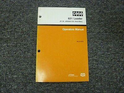Case Model 621 Wheel Loader Owner Operator Maintenance Manual Bur 9-18741