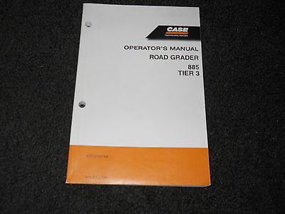 Case 885 Road Grader Tier 3 Operators Manual