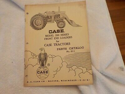 Case Model 290 Series Front End Loaders For Case Tractors Catalog No.811