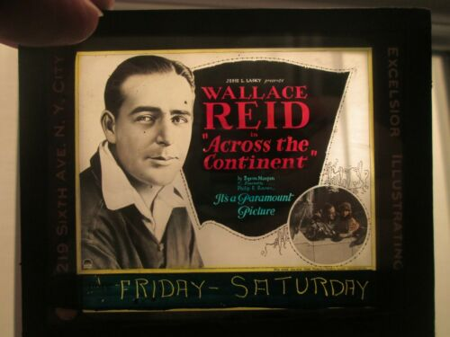 Across The Continent - Original 1922   Movie Glass Slide - Wallace Reid