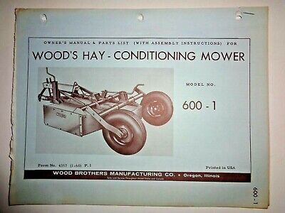 Woods 600-1 Hay Conditioning Rotary Mower Operators Owners Parts Manual Catalog