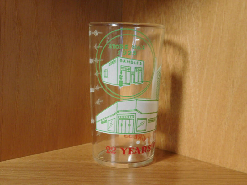 """GAMBLES 1947 """"22 YEARS OF PROGRESS""""  PROMOTIONAL GLASS EXCELLENT STORE NO. 1"""