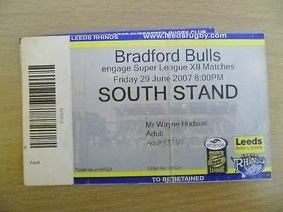 Rugby Match Ticket- 2007 Engage Super League XII- LEEDS RHINOS- BRADFORD BULLS