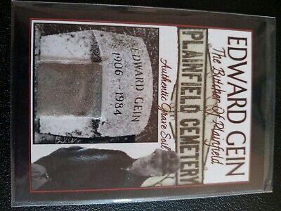 Ed Edward Gein True Crime Relic Card serial killer Grave Dirt Serial Killer