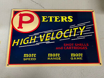 VINTAGE PETERS HIGH VELOCITY SHOTGUN HUNTING AMMO ADVERTISING Enamel SIGN