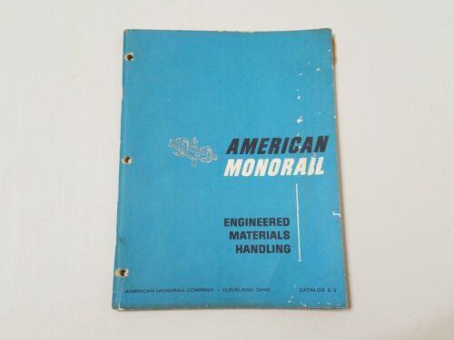 American Monorail Engineered Materials Handling Equipment Catalog E-3 Fischer
