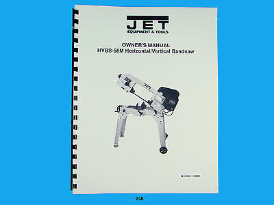 Jet Hvbs-56m Horizontal  Band Saw Operators Parts List Manual 246
