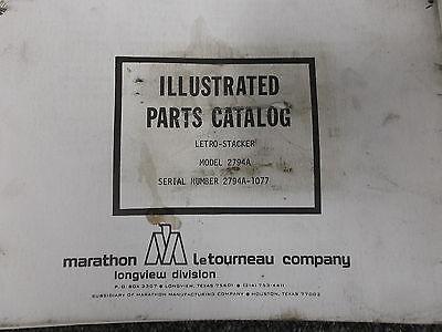Marathon Letourneau L2794a Letro Stacker Original Parts Catalog Manual