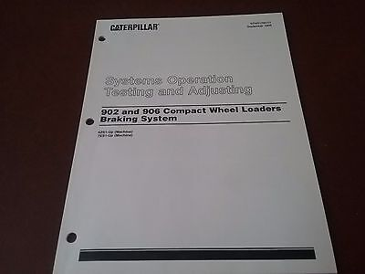 Caterpillar Systems Operation 902 906 Compact Wheel Loaders Breaking Manual