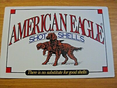 NOS VINTAGE AMERICAN EAGLE SHOT SHELLS ADVERTISING HUNTING SHOOTING SIGN