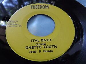 Hear-Rare-JA-Reggae-press-45-Ghetto-Youth-Ital-Bath-Ital-Dub-on-Freedom